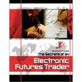 Larry Levin - Secrets of An Electronic Futures Trader