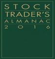 Jeffrey Hirsch – Stock Trader's Almanac 2016