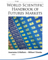 Anastasios G Malliaris & William T Ziemba – The World Scientific Handbook of Futures Markets