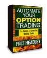 Price Headley - Automate Your Option Trading The Secrets to Generating Winning Trades - 1 DVD