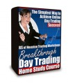 "RS of Houston ""Breakthrough Day Trading"" Course (Bonus Item)"