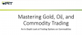 Option Pit Options for Gold Oil and Other Commodities