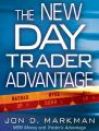 Jon Markman – The New Day Trader Advantage