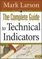 Mark Larson – The Complete Guide to Technical Indicators