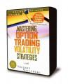 Sheldon Natenberg - Mastering Option Trading Volatility Strategies
