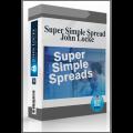 The Super Simple Spread Trades by John Locke